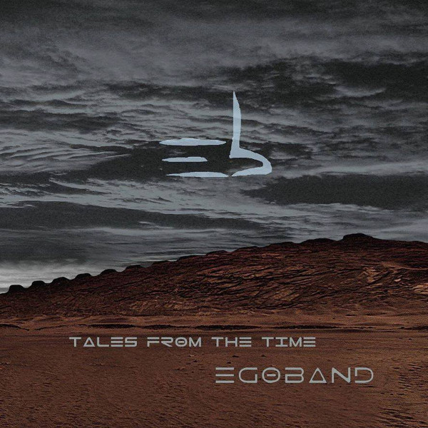 Egoband — Tales from the Time