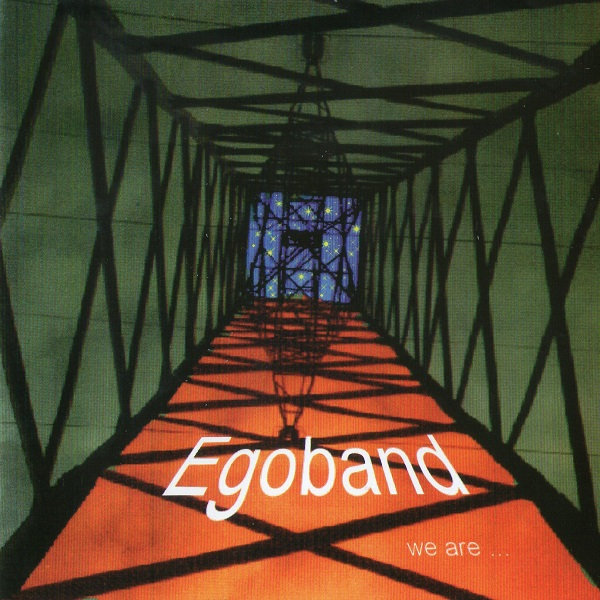 Egoband — We Are...