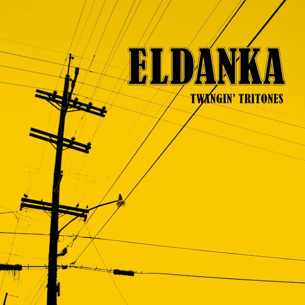 Eldanka — Twangin' Tritones