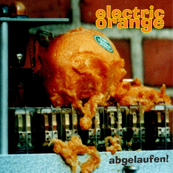 Electric Orange — Abgelaufen!