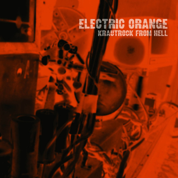 Electric Orange — Krautrock from Hell