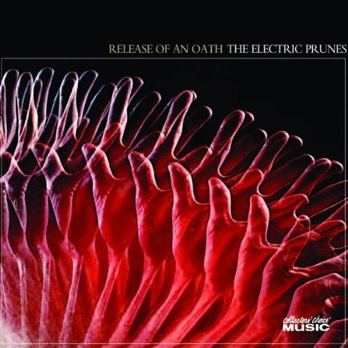 The Electric Prunes — Release of an Oath