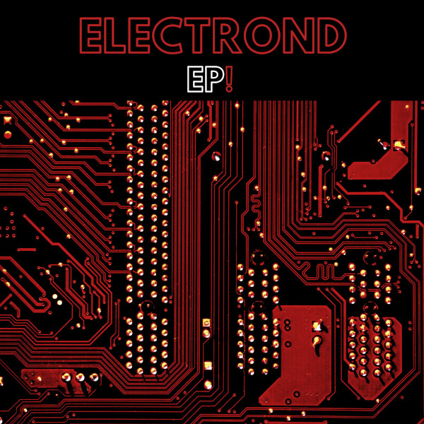 Electrond — EP!