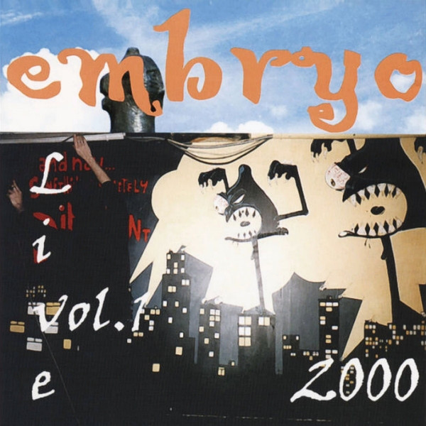 Embryo — 2000 Live Vol.1