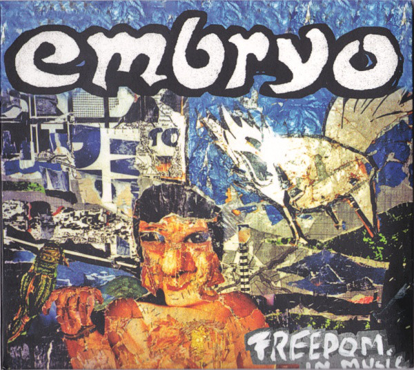 Embryo — Freedom in Music