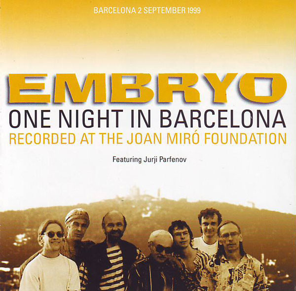 Embryo Featuring Jurji Parfenov — One Night in Barcelona