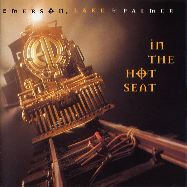 Emerson, Lake & Palmer — In the Hot Seat