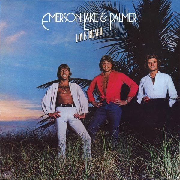 Emerson, Lake & Palmer — Love Beach