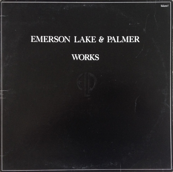 Emerson, Lake & Palmer — Works, Volume 1