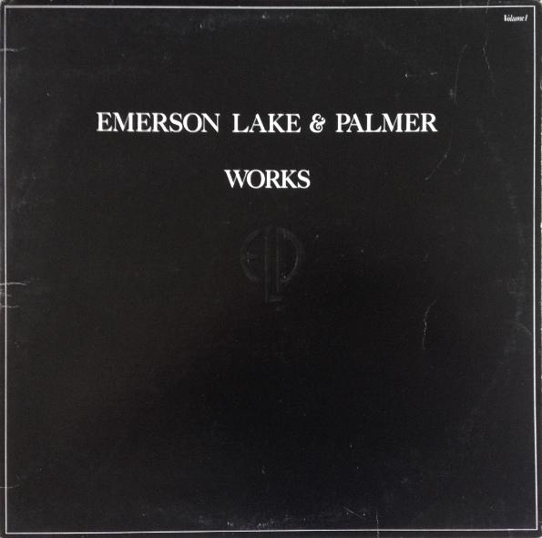 Emerson, Lake & Palmer — Works, Volume 1