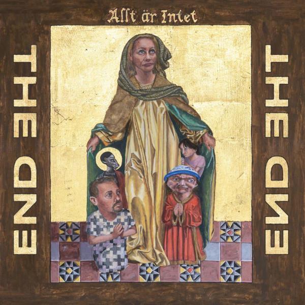 The End — Allt Är Intet