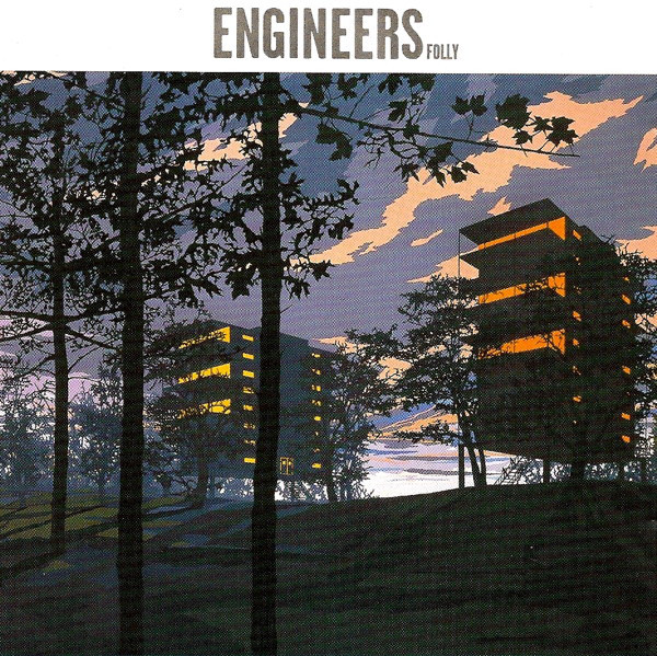 Engineers — Folly