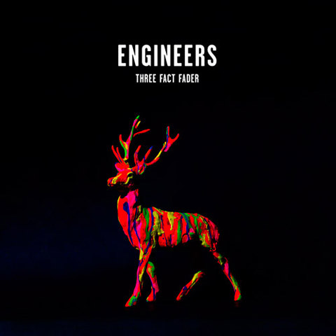 Engineers — Three Fact Fader