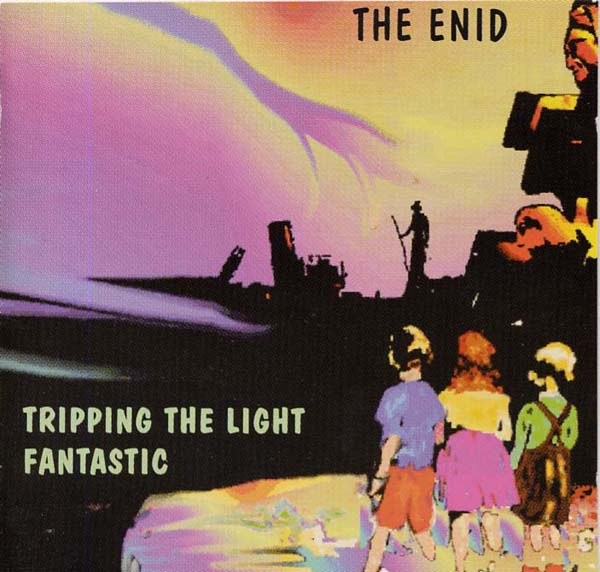 The Enid - Tripping the Light Fantastic cover
