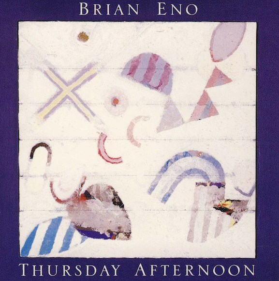 Brian Eno — Thursday Afternoon