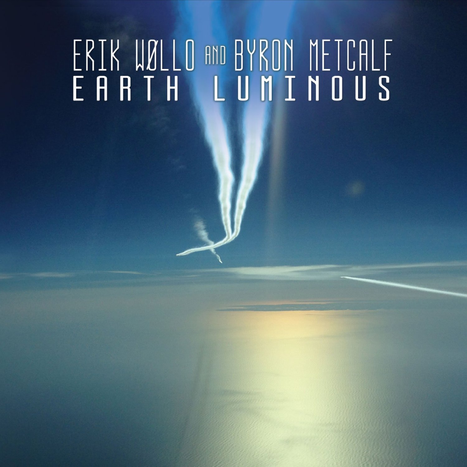 Erik Wøllo & Byron Metcalf — Earth Luminous