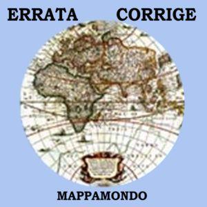 Errata Corrige — Mappamondo