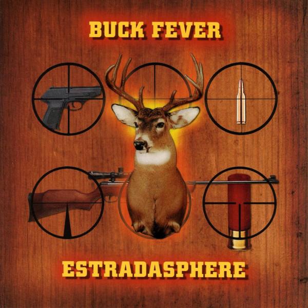 Estradasphere — Buck Fever