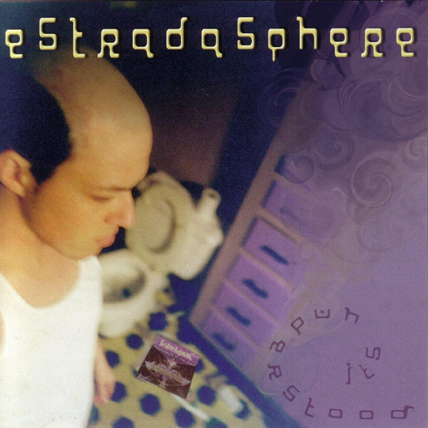 Estradasphere — It's Understood