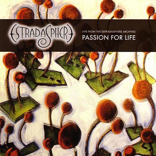 Estradasphere — Passion for Life