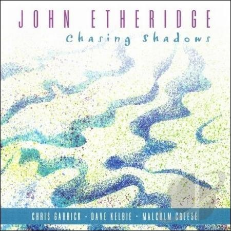John Etheridge — Chasing Shadows