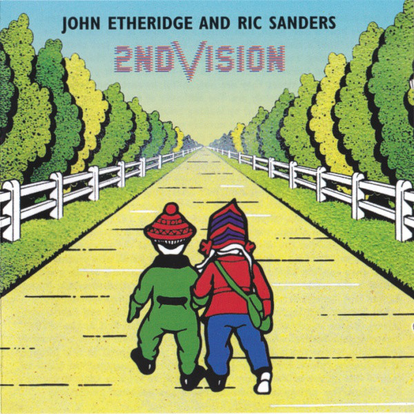 2nd Vision (John Etheridge / Ric Sanders) — First Steps (2nd Vision)
