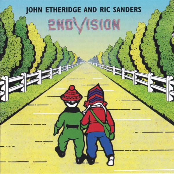 2nd Vision (John Etheridge / Ric Sanders) — First Steps (2nd Vision)