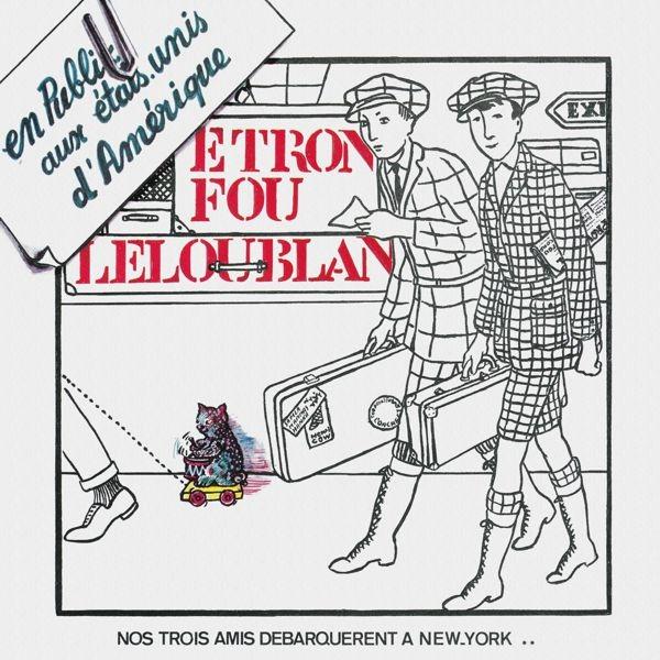 Etron Fou Leloublan — En Public aux États-Unis d'Amérique