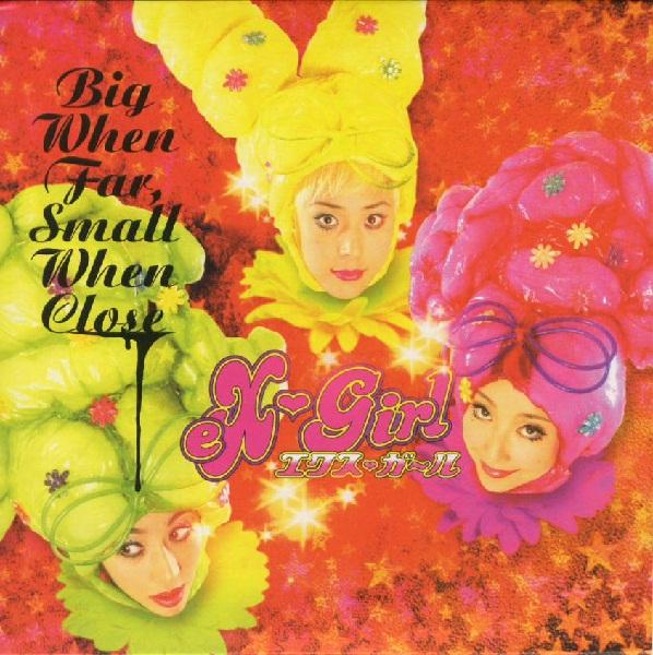 eX-Girl — Big When Far, Small When Close