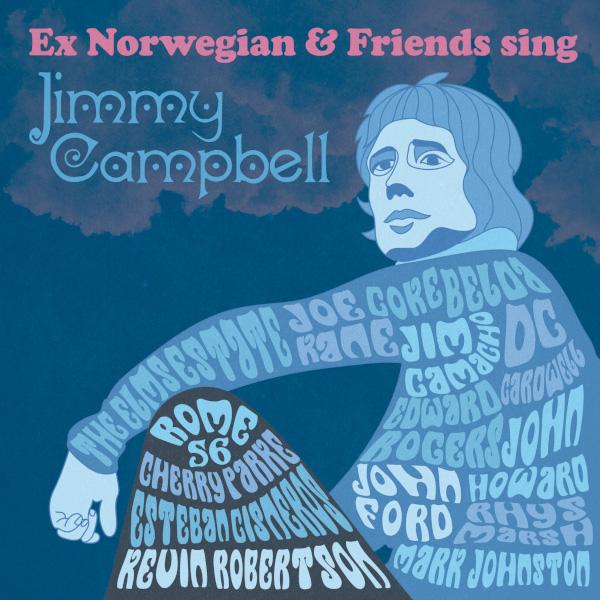 Ex Norwegian & Friends — Sing Jimmy Campbell