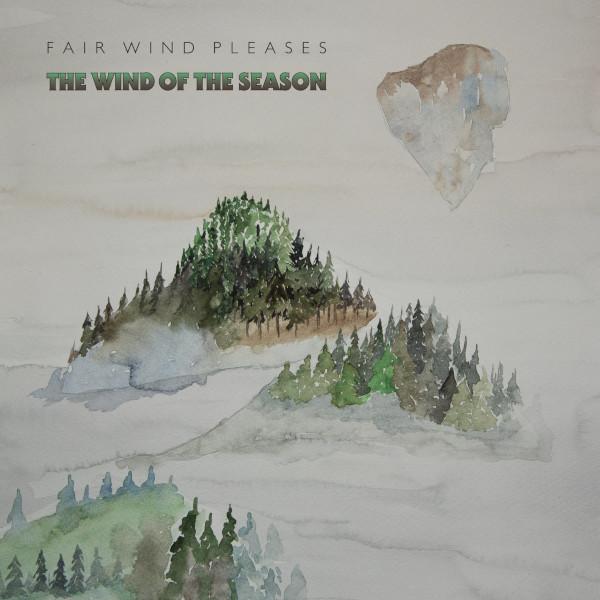 Fair Wind Pleases — The Wind of the Season