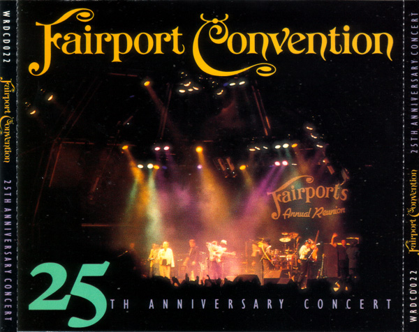 Fairport Convention — 25th Anniversary Concert