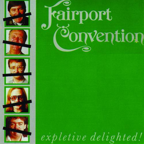 Fairport Convention — Expletive Delighted