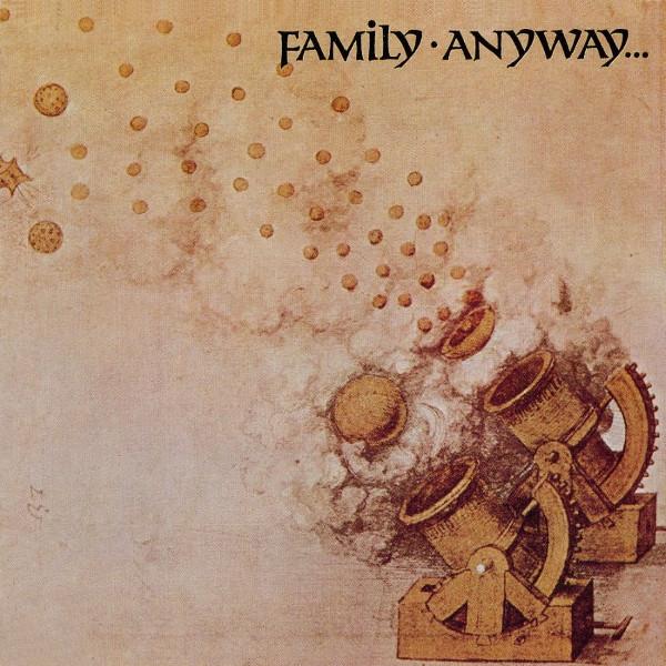 Family — Anyway