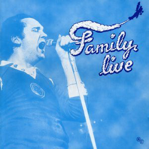 Family — Live