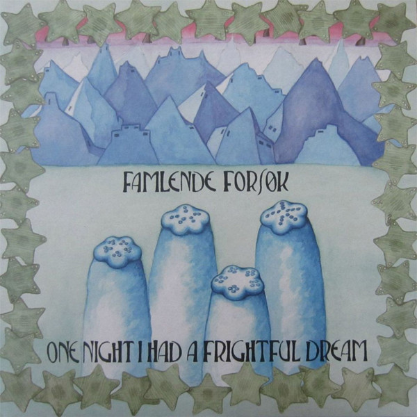 Famlende Forsøk — One Night I Had a Frightful Dream