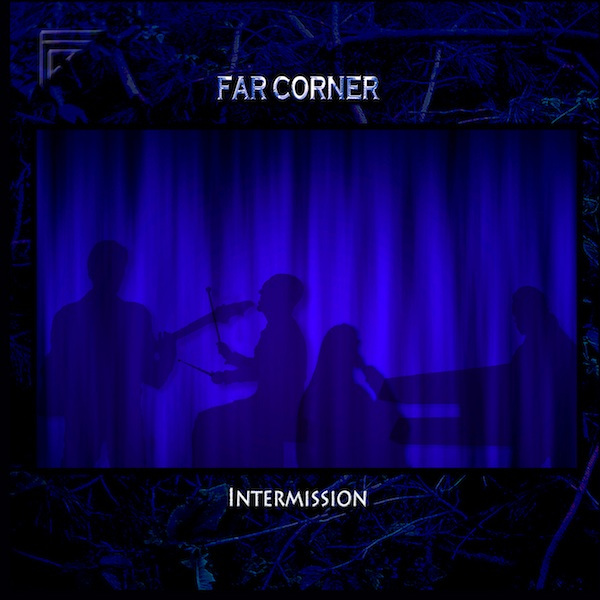 Far Corner — Intermission