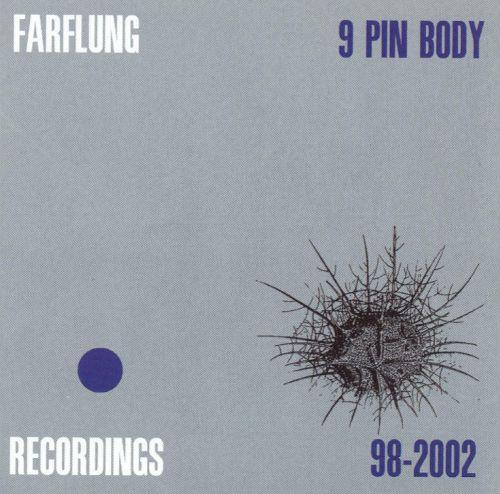 Farflung — 9 Pin Body