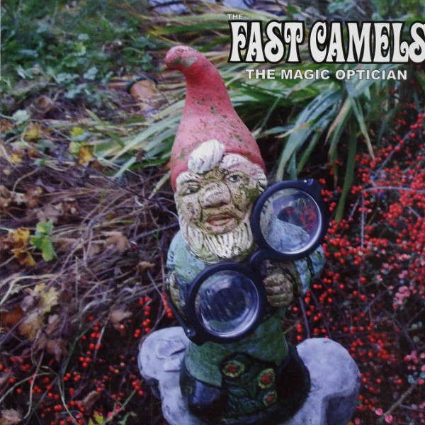 The Fast Camels — The Magic Optician
