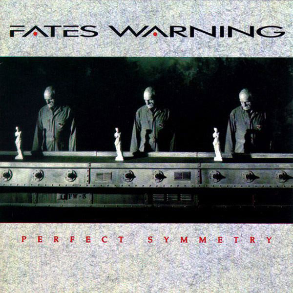 Fates Warning — Perfect Symmetry