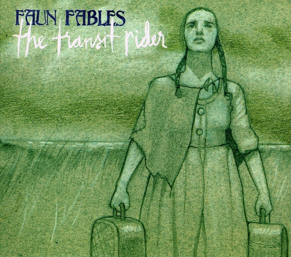 Faun Fables — The Transit Rider