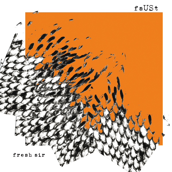 Faust — Fresh Air