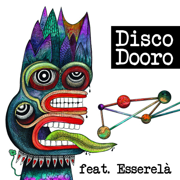 feat. Esserelà — Disco Dooro
