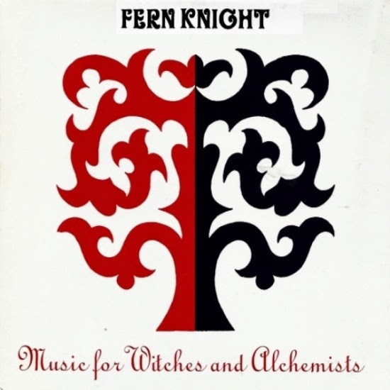 Fern Knight — Music for Witches and Alchemists