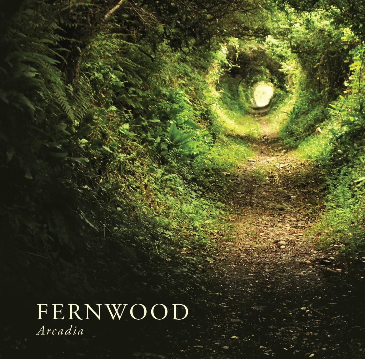 Fernwood — Arcadia