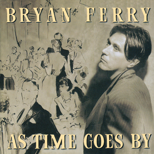 Bryan Ferry — As Time Goes By