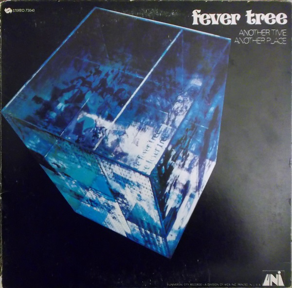 Fever Tree — Another Time, Another Place