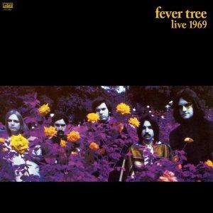 Fever Tree — Live 69