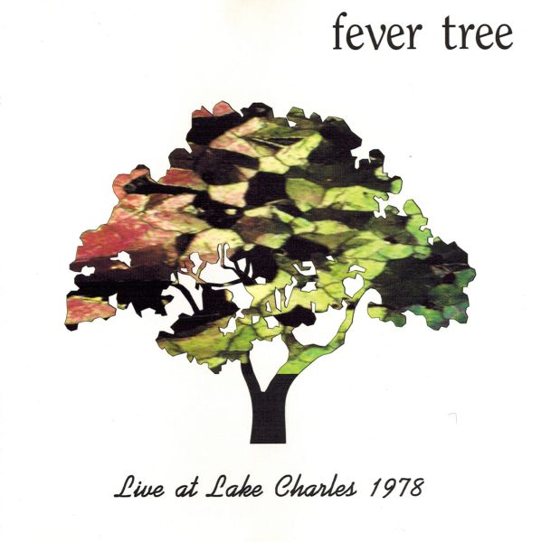 Fever Tree — Live at Lake Charles 1978