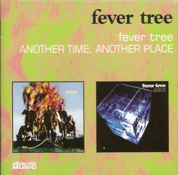 Fever Tree — Fever Tree / Another Time, Another Place